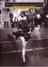 Cover Tina Turner - Live in Amsterdam - Wildest Dreams Tour [DVD]